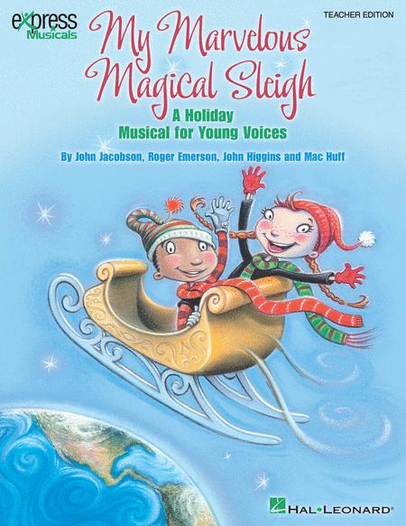 My Marvelous Magical Sleigh