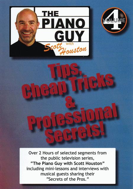 Tips, Cheap Tricks & Professional Secrets, Vol. 4