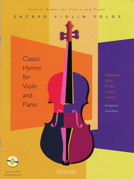 Classical Hymns For Violin And Piano Advanced Solos For The Church Violinist