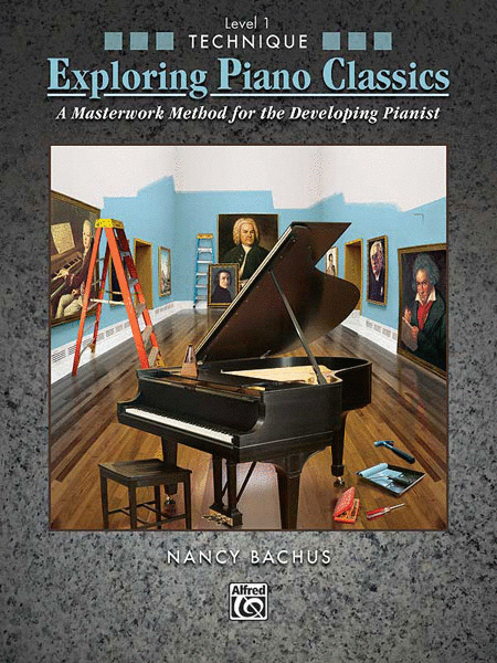 Exploring Piano Classics Technique, Book 1