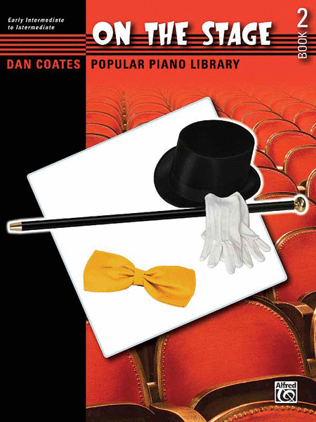 Dan Coates Popular Piano Library -- On the Stage, Book 2