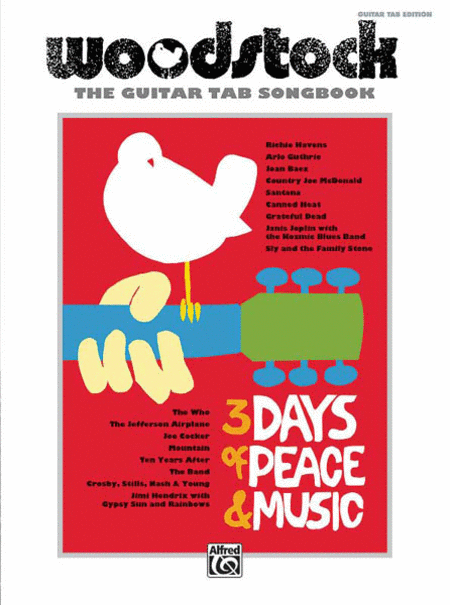 Woodstock -- The Guitar TAB Songbook