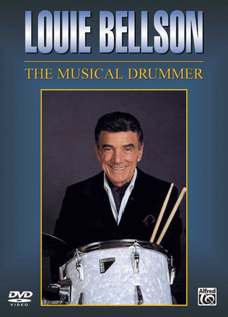 Louie Bellson -- The Musical Drummer