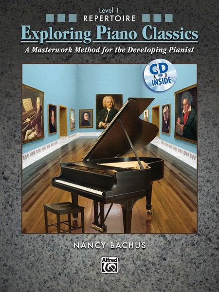 Exploring Piano Classics Repertoire, Book 1