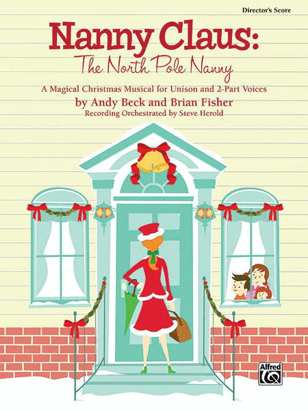 Nanny Claus -- The North Pole Nanny