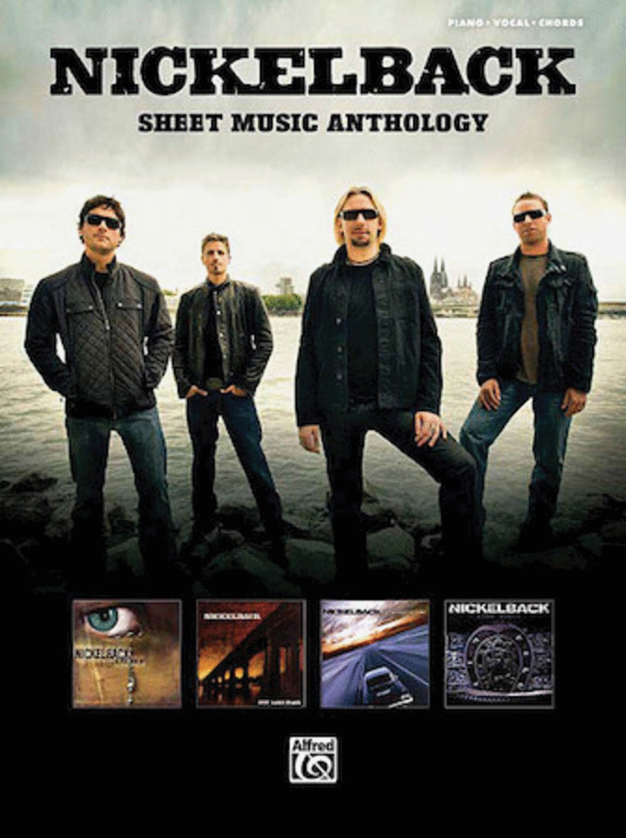 Nickelback - Sheet Music Anthology