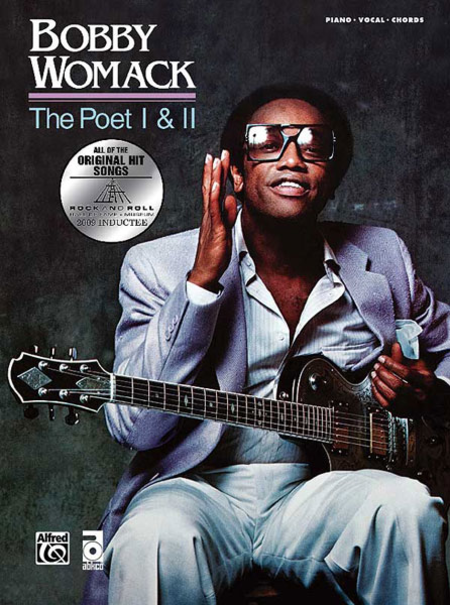Bobby Womack -- The Poet / The Poet II