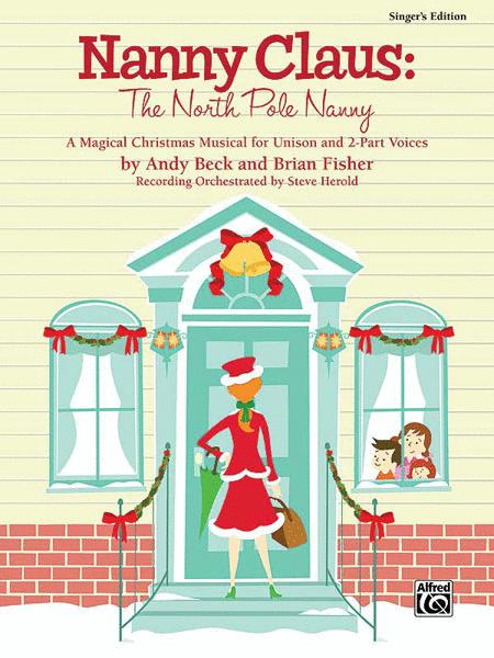 Nanny Claus -- The North Pole Nanny