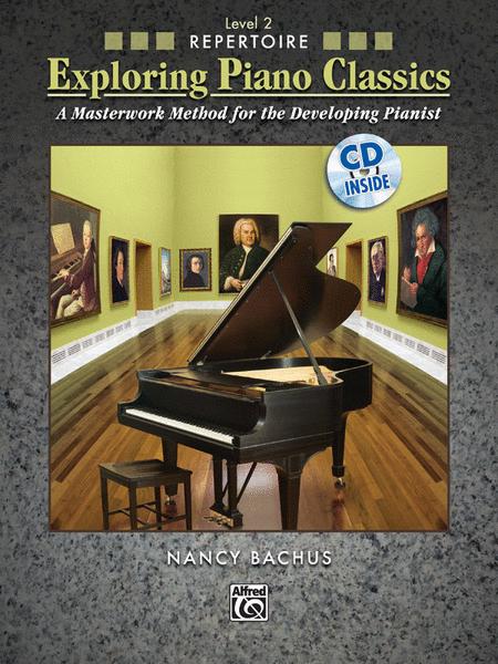 Exploring Piano Classics Repertoire, Book 2