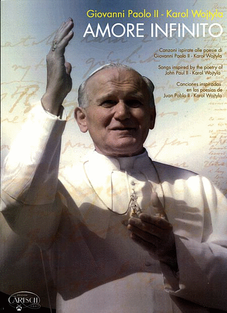 Amore Infinito: Giovanni Paolo II [Infinite Love: John Paul II]