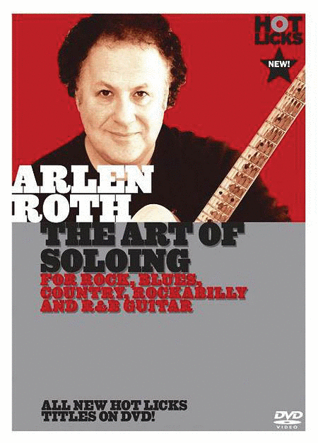 Arlen Roth - The Art of Soloing