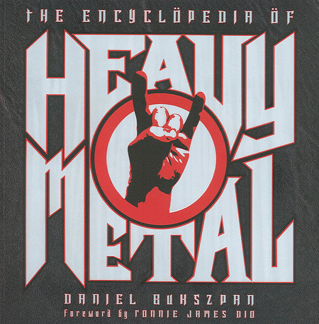 The Encyclopedia of Heavy Metal