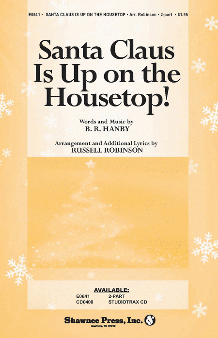 Santa Claus Is Up on the Housetop