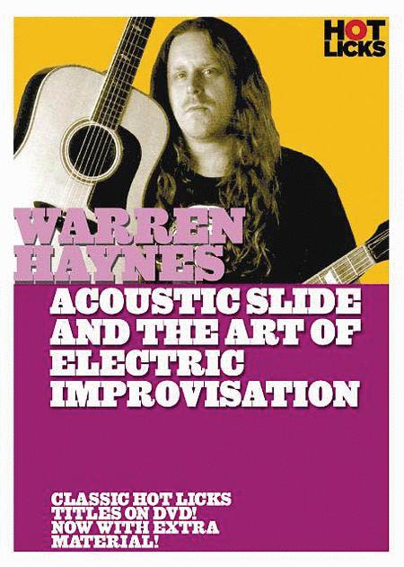 Warren Haynes - Acoustic Slide and the Art of Electric Improvisation