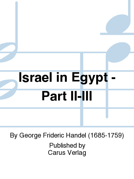 Israel in Egypt - Part II-III