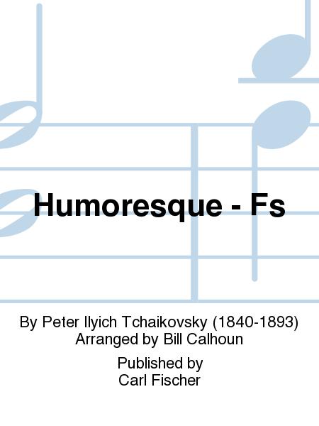 Humoresque - Fs