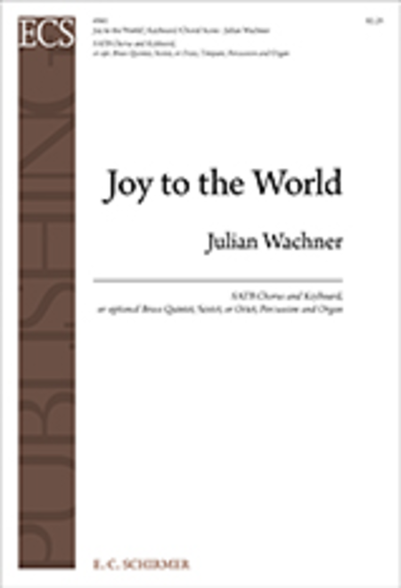 Joy to the World (Keyboard/Choral Score)