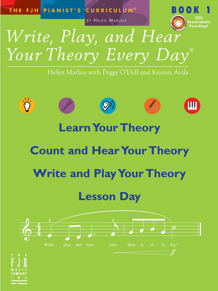 Write, Play, and Hear Your Theory Every Day! Book 1 (with CD)