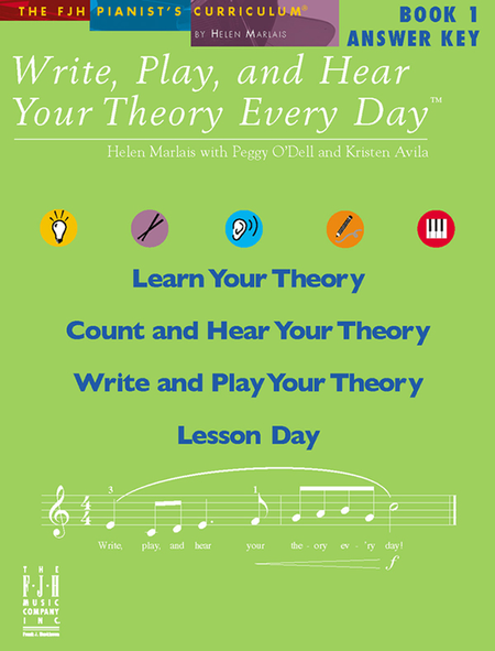 Write, Play, and Hear Your Theory Every Day! Answer Key, Book 1