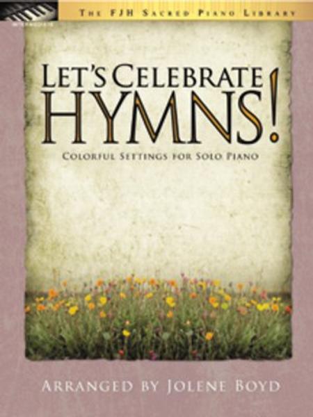Let's Celebrate Hymns!