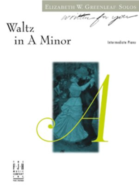 Waltz in A Minor (NFMC)