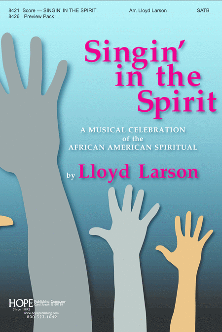 Singin' in the Spirit: A Musical Celebration of the African American Spiritual
