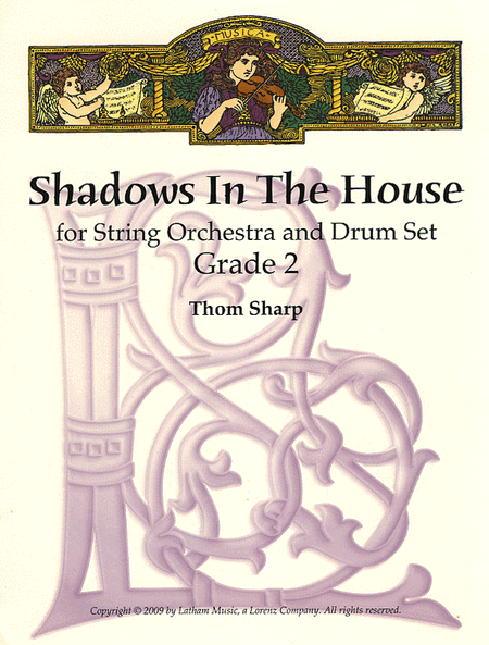 Shadows in the House for String Orchestra and Drum Set