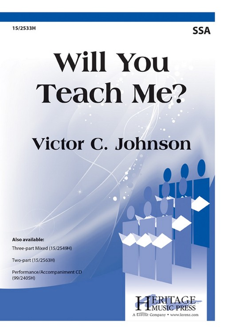 Will You Teach Me?