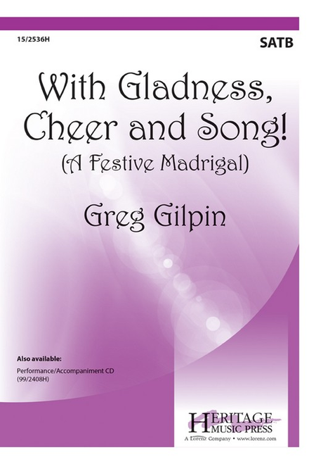 With Gladness, Cheer and Song!