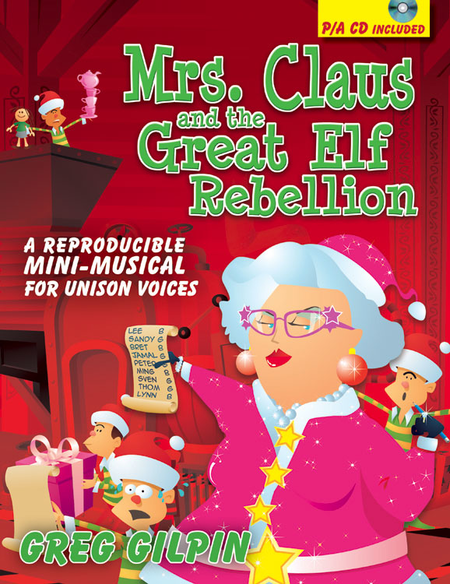 Mrs. Claus and the Great Elf Rebellion