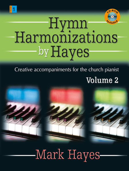 Hymn Harmonizations by Hayes, Vol. 2