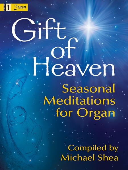 Gift of Heaven