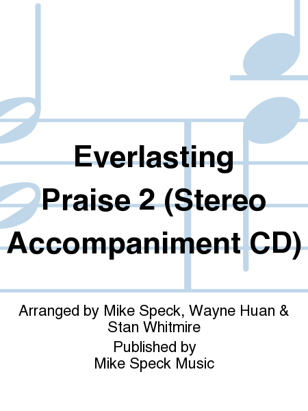 Everlasting Praise 2 (Stereo Accompaniment CD)