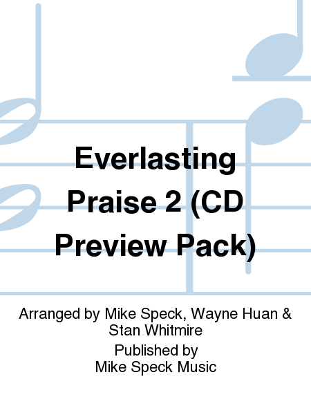 Everlasting Praise 2 (CD Preview Pack)