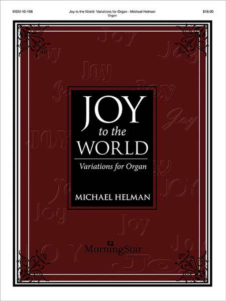 Joy to the World: Variations for Organ