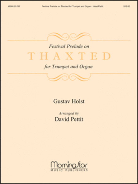 Festival Prelude on Thaxted for Trumpet and Organ