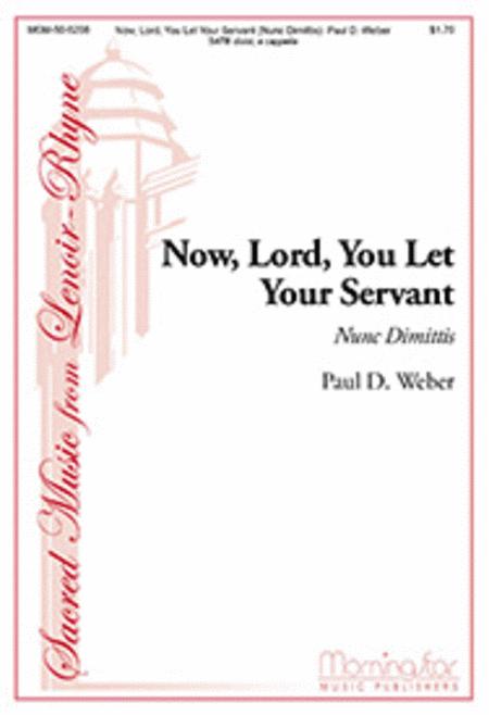 Now, Lord, You Let Your Servant (Nunc dimittis)