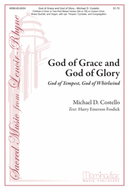 God of Grace and God of Glory: God of Tempest, God of Whirlwind (Choral Score)
