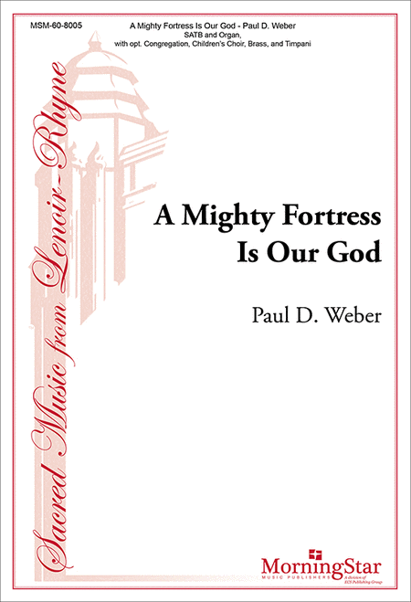 A Mighty Fortress Is Our God (Choral Score)