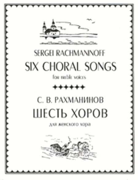 Six Choruses for Treble Voices (with English text)