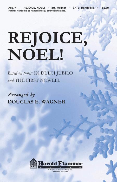 Rejoice, Noel!