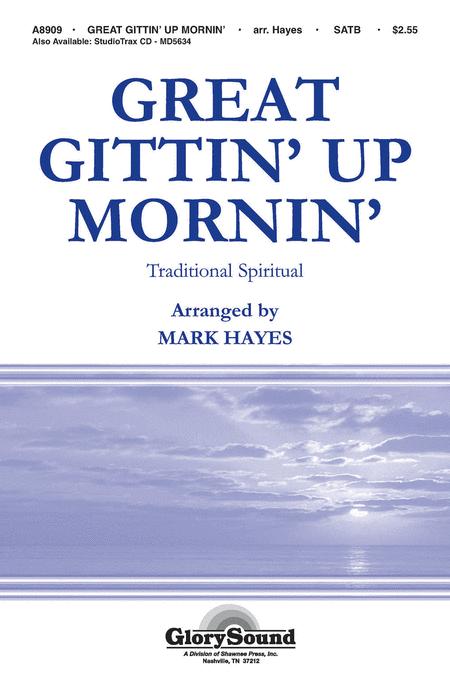 Great Gittin' Up Mornin'