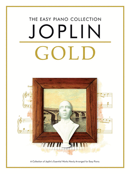The Easy Piano Collection: Joplin Gold
