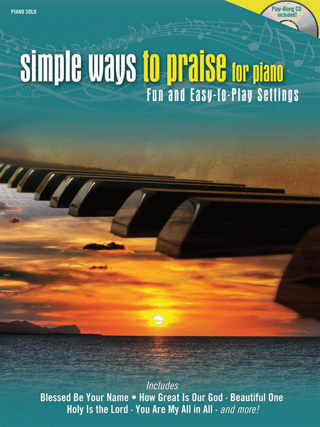 Simple Ways to Praise for Piano