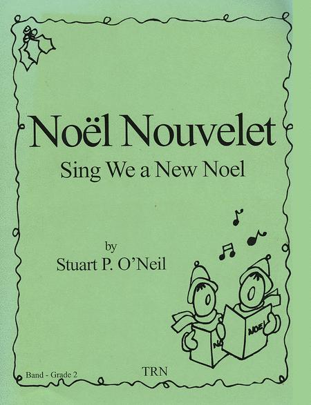 Noel Nouvelet (Sing We a New Noel)