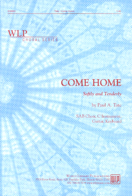 Come Home (Softly and Tenderly)
