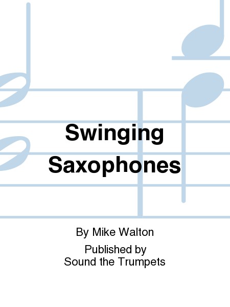 Swinging Saxophones