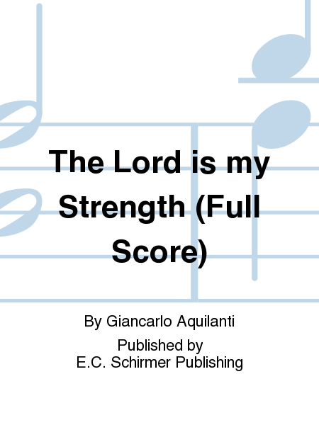 The Lord is my Strength (Full Score)