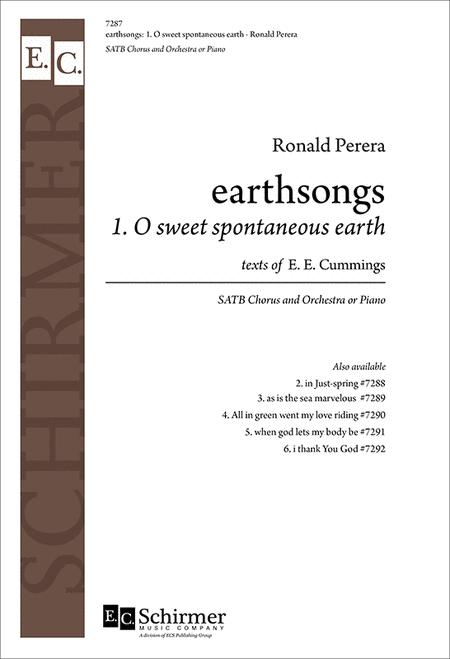 Earthsongs: No. 1 O sweet spontaneous earth