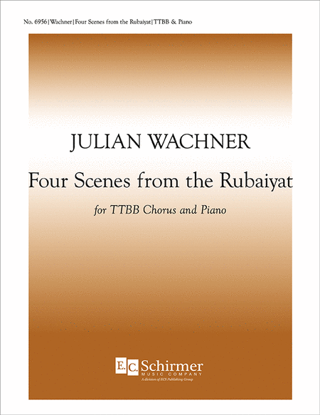 Four Scenes from the Rubaiyat
